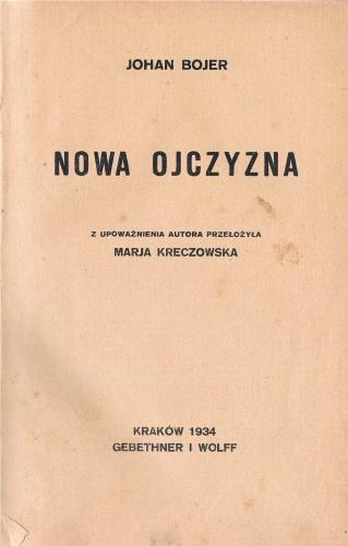 Johan Bojer - Nowa Ojczyzna