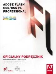 Adobe Creative Team - Adobe Flash CS5/SC5 PL Professional. Oficjalny podręcznik
