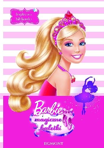 praca zbiorowa - Barbie i magiczne baletki
