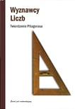 Claudi Alsina - Wyznawcy liczb. Twierdzenie Pitágorasa