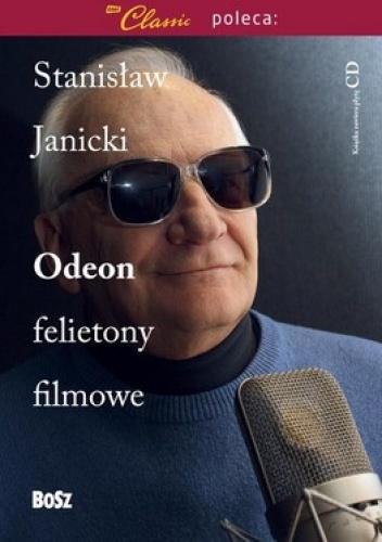 Stanisław Janicki - Odeon. Felietony filmowe