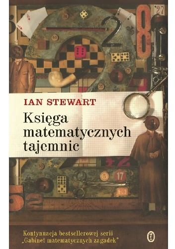Ian Stewart - Księga matematycznych tajemnic