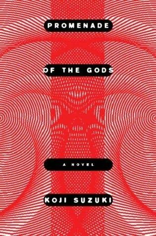 Koji Suzuki - Promenade of the Gods