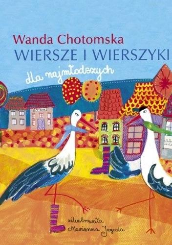 Wanda Chotomska - Wiersze i wierszyki dla najmłodszych