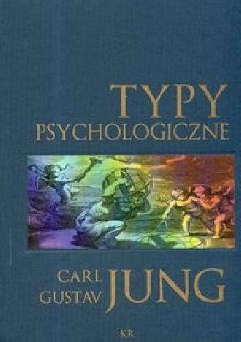 Carl Gustav Jung - Typy psychologiczne