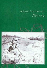 Adam Naruszewicz - Sielanki