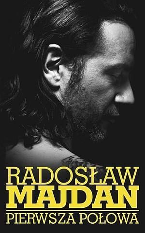 Radosław Majdan - Pierwsza połowa