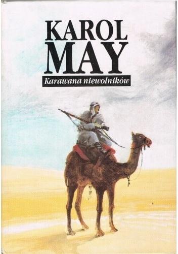 Karol May - Karawana niewolników