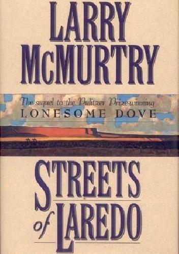 Larry McMurtry - Streets of Laredo