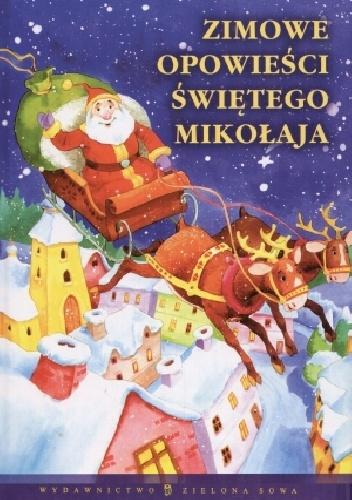 Edyta Wygonik-Barzyk - Zimowe opowieści Świętego Mikołaja