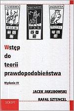 Jacek Jakubowski - Wstęp do teorii prawdopodobieństwa