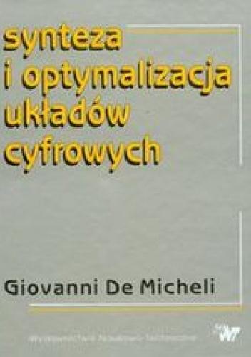 Giovanni DeMicheli - Synteza i optymalizacja układów cyfrowych