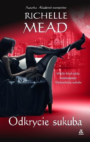 Richelle Mead - Odkrycie sukuba