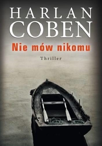 Harlan Coben - Nie mów nikomu