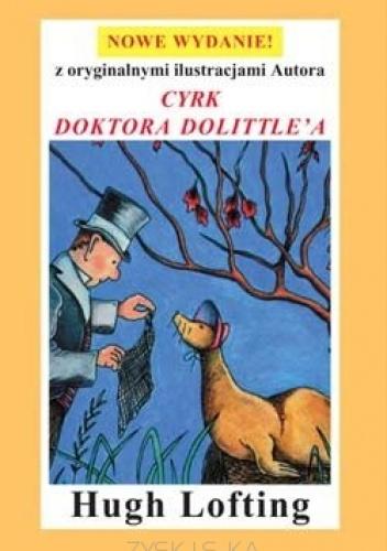 Hugh Lofting - Cyrk Doktora Dolittle'a