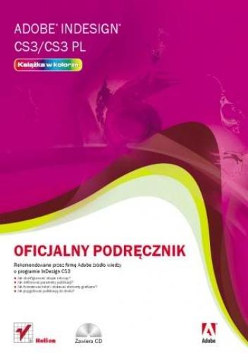 Adobe Creative Team - Adobe InDesign CS3/CS3 PL. Oficjalny podręcznik