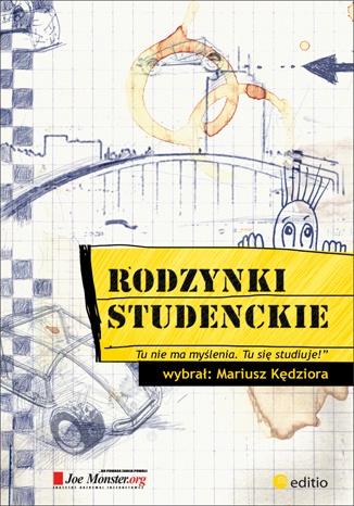 Mariusz Kędziora - Rodzynki studenckie, czyli co się wykłada na wykładach