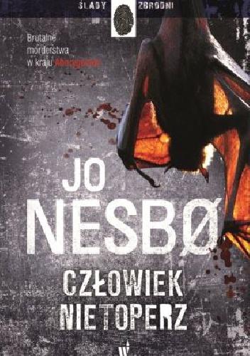 Jo Nesbø - Człowiek nietoperz