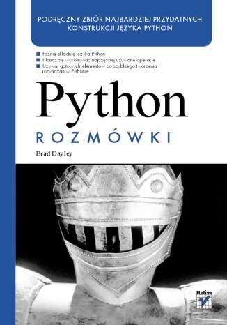 Brad Dayley - Python. Rozmówki