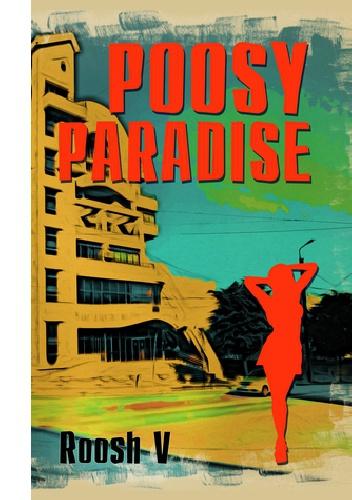 Roosh V. - Poosy Paradise