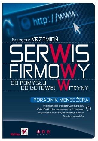 Grzegorz Krzemień - Serwis firmowy. Od pomysłu do gotowej witryny.