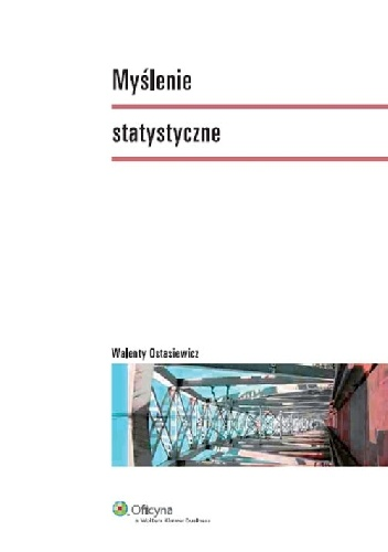 Walenty Ostasiewicz - Myślenie statystyczne