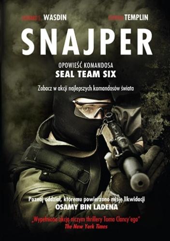 Howard E. Wasdin - Snajper. Opowieść komandosa SEAL Team Six
