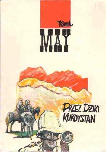 Karol May - Przez dziki Kurdystan