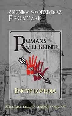 Zbigniew Włodzimierz Fronczek - Romans w Lublinie - Encyklopedia