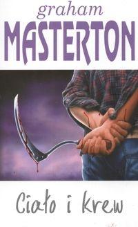 Graham Masterton - Ciało i krew