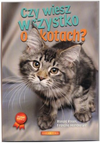 Francine Hornberger - Czy wiesz wszystko o kotach?