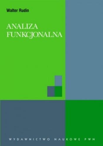 Walter Rudin - Analiza funkcjonalna