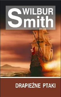 Wilbur Smith - Drapieżne ptaki