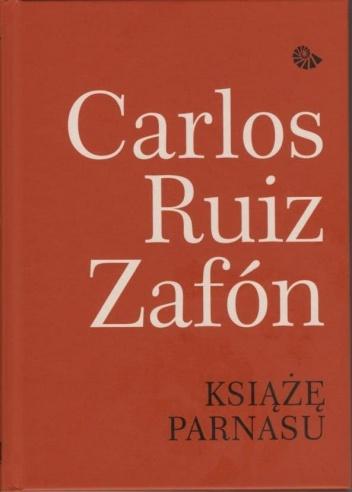 Carlos Ruiz Zafón - Książę Parnasu