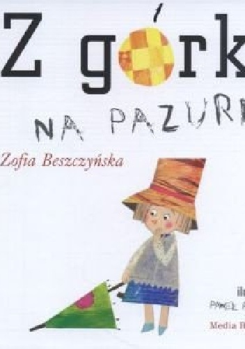 Zofia Beszczyńska - Z górki na pazurki