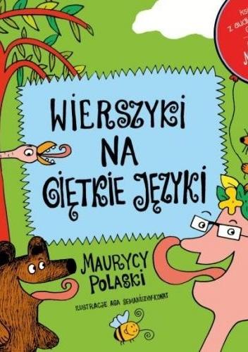 Maurycy Polaski - Wierszyki na giętkie języki