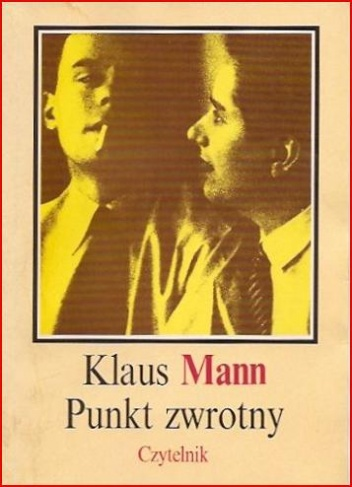 Klaus Mann - Punkt zwrotny