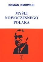 Roman Dmowski - Myśli nowoczesnego Polaka
