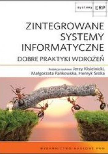 Red. Jerzy Kisielnicki - Zintegrowane Systemy Informatyczne