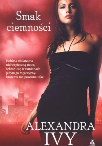 Alexandra Ivy - Smak ciemności