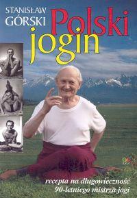 Stanisław Górski - Polski jogin