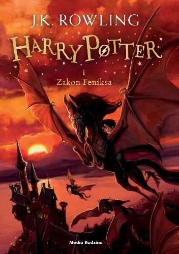 Joanne Kathleen Rowling - Harry Potter i Zakon Feniksa