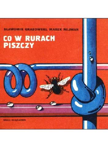 Sławomir Grabowski - Co w rurach piszczy