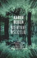 Karen Blixen - Niewinne mścicielki