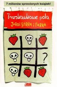 Jordi Sierra i Fabra - Truskawkowe pola