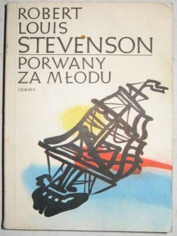 Robert Louis Stevenson - Porwany za młodu