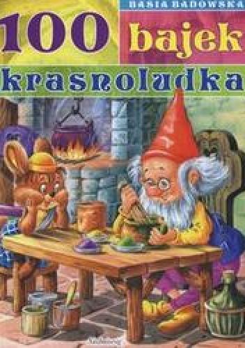 Basia Badowska - 100 bajek krasnoludka