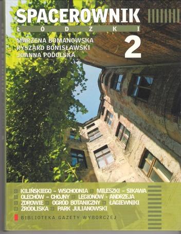 Ryszard Bonisławski - Spacerownik łódzki 2