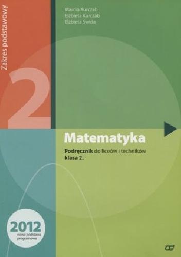 Elżbieta Świda - Matematyka 2. Podręcznik. Zakres podstawowy