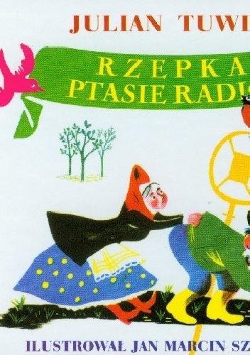 Julian Tuwim - Rzepka. Ptasie radio. Składanka